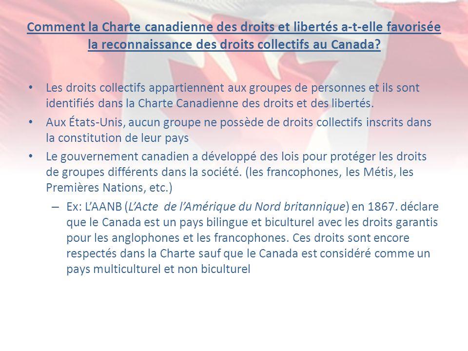 Comment la Charte canadienne des droits et libertés a-t-elle favorisée la reconnaissance des droits collectifs au Canada