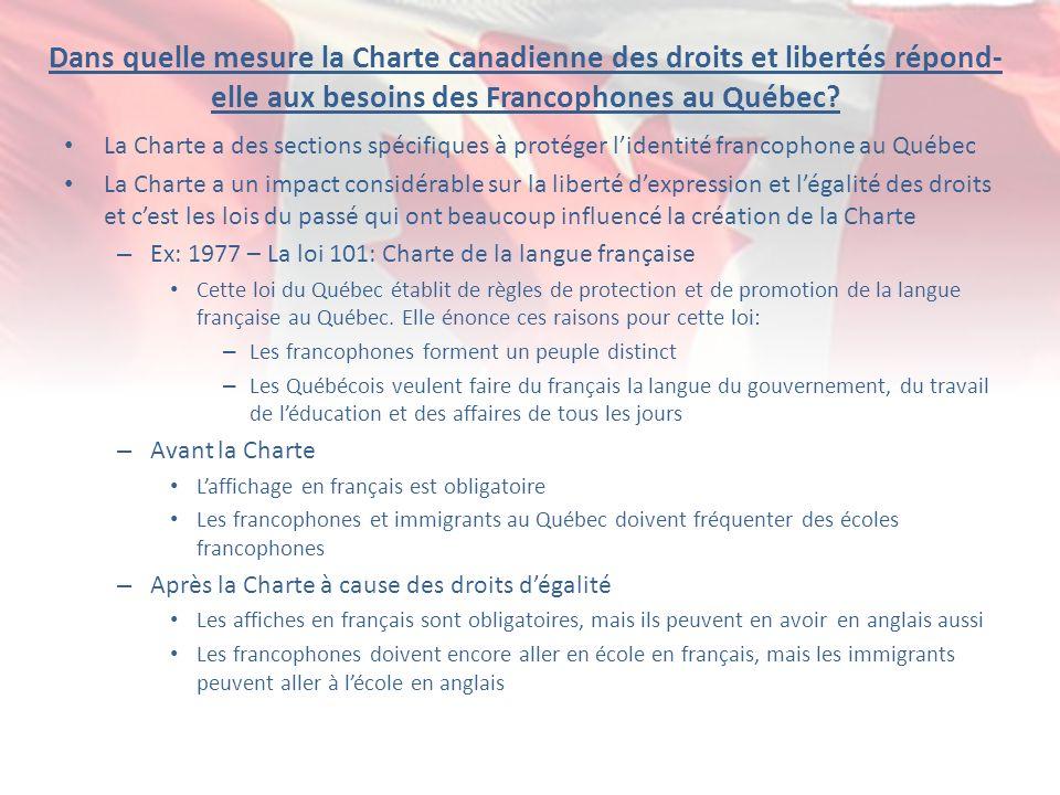 Dans quelle mesure la Charte canadienne des droits et libertés répond-elle aux besoins des Francophones au Québec