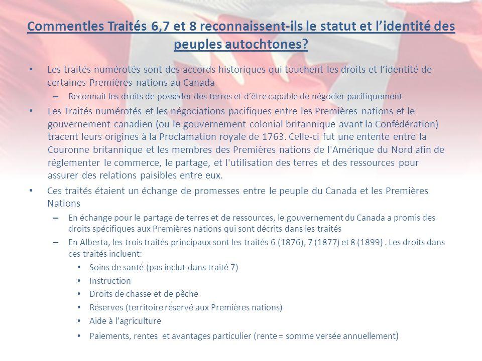 Commentles Traités 6,7 et 8 reconnaissent-ils le statut et l'identité des peuples autochtones