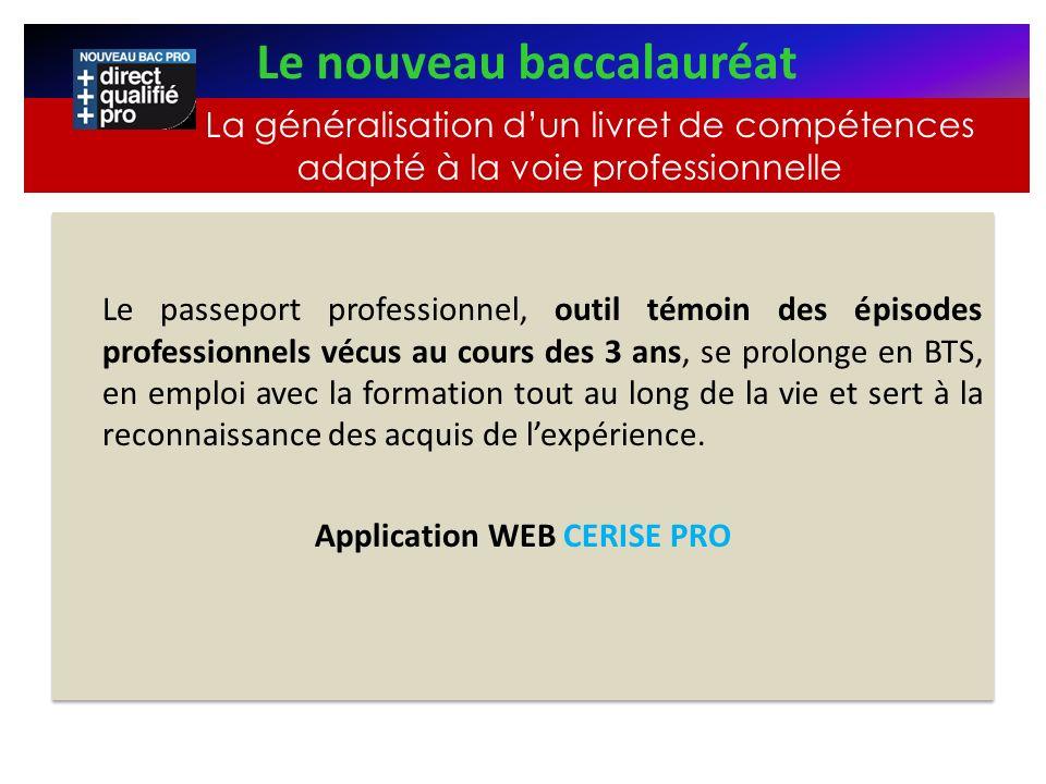 Le nouveau baccalauréat Application WEB CERISE PRO