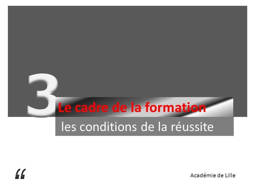 3 Le cadre de la formation les conditions de la réussite