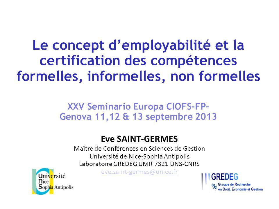 Le concept d'employabilité et la certification des compétences formelles, informelles, non formelles XXV Seminario Europa CIOFS-FP– Genova 11,12 & 13 septembre 2013