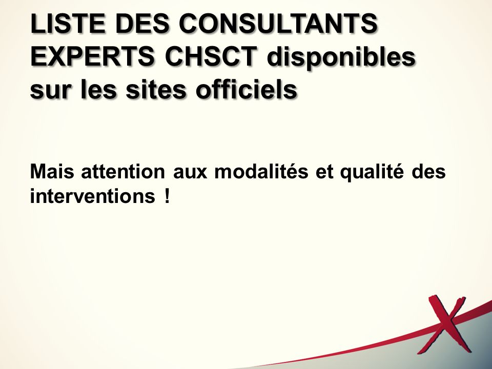 LISTE DES CONSULTANTS EXPERTS CHSCT disponibles sur les sites officiels