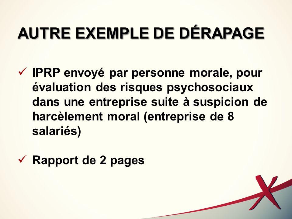 AUTRE EXEMPLE DE DÉRAPAGE