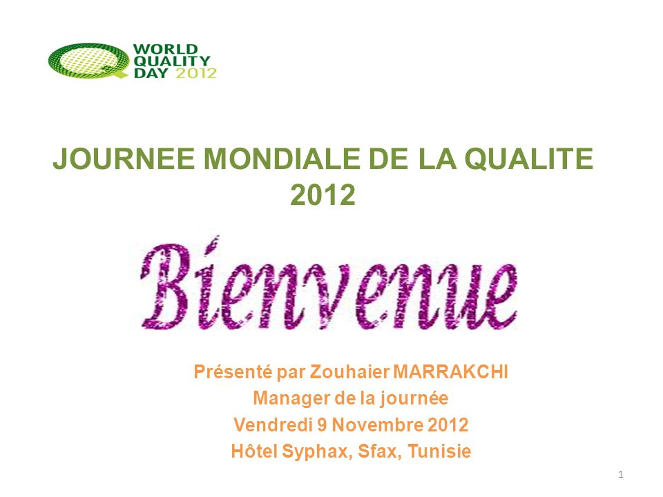 JOURNEE MONDIALE DE LA QUALITE 2012