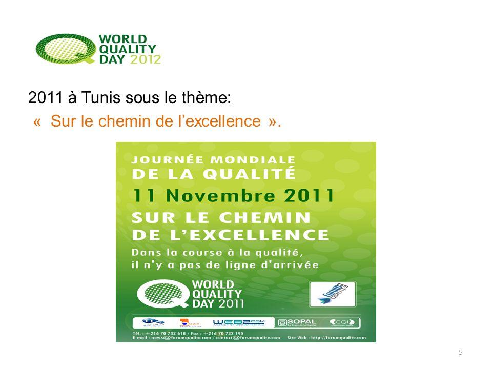 2011 à Tunis sous le thème: « Sur le chemin de l'excellence ».