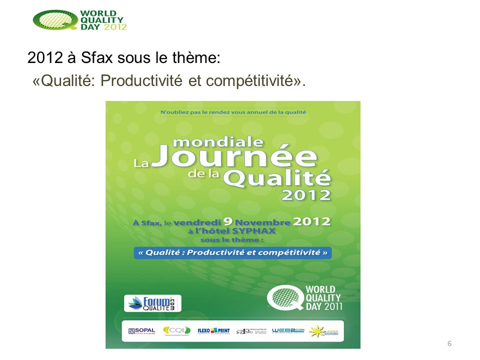 2012 à Sfax sous le thème: «Qualité: Productivité et compétitivité».