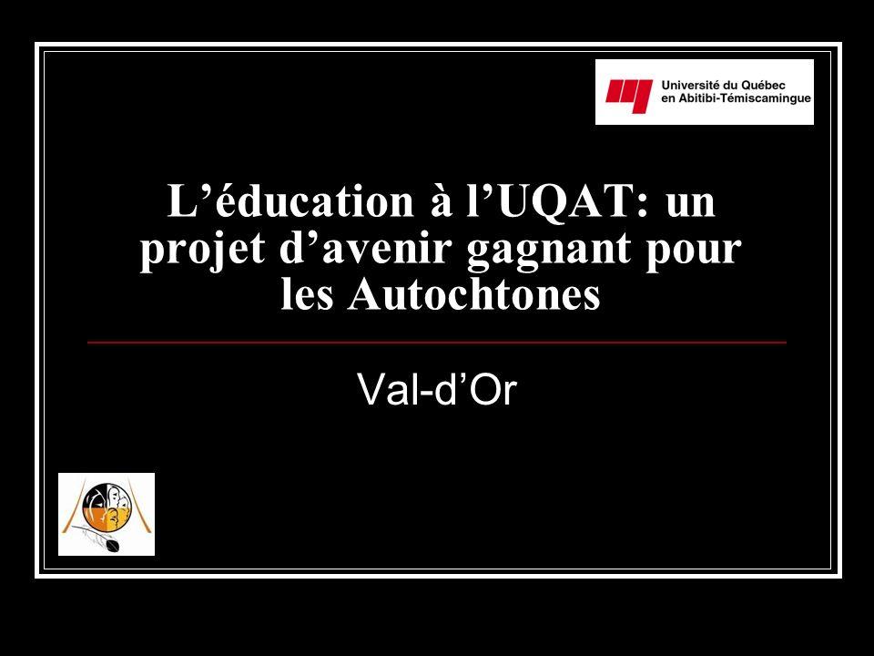 L'éducation à l'UQAT: un projet d'avenir gagnant pour les Autochtones