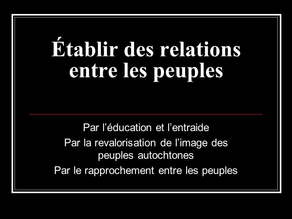 Établir des relations entre les peuples