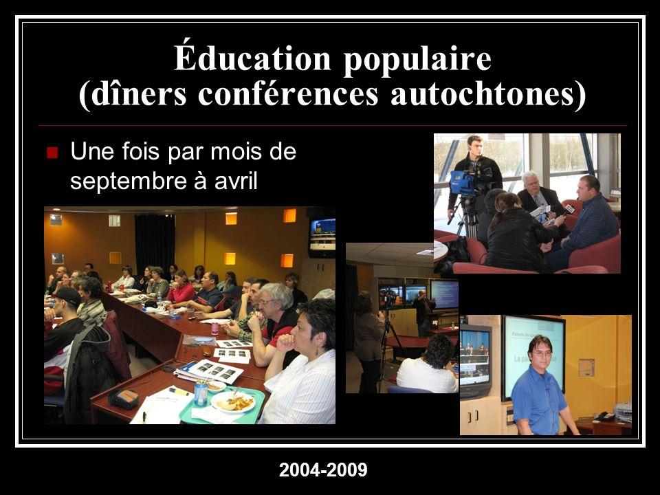 Éducation populaire (dîners conférences autochtones)