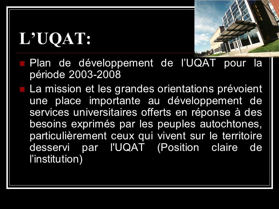 L'UQAT: Plan de développement de l'UQAT pour la période 2003-2008
