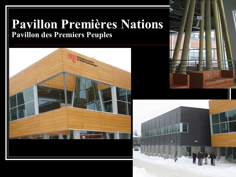 Pavillon Premières Nations Pavillon des Premiers Peuples