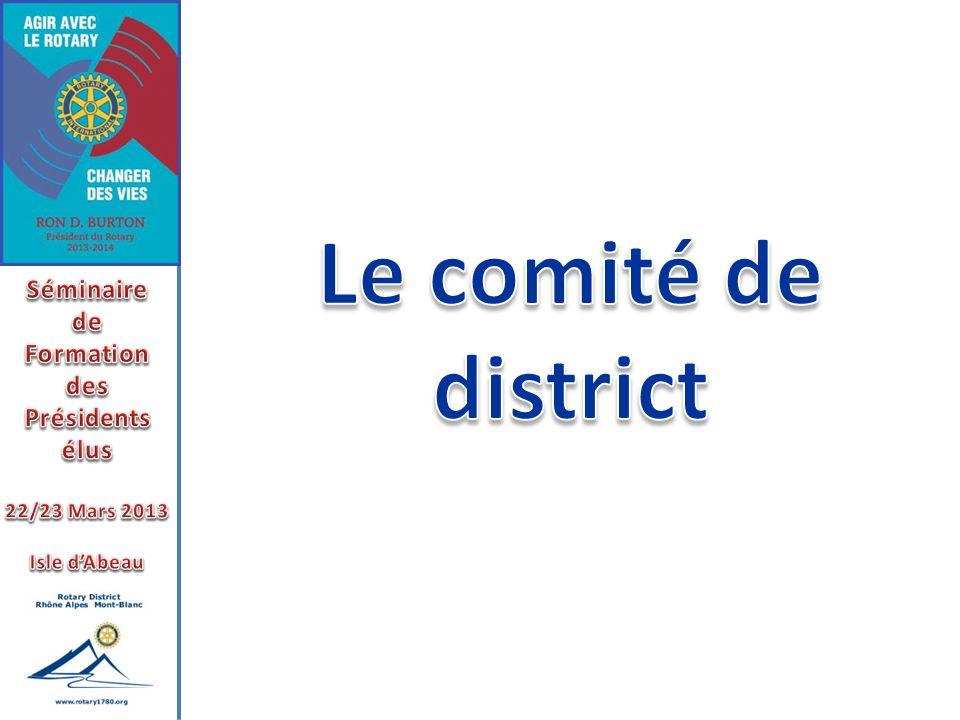 Le comité de district Séminaire de Formation des Présidents élus
