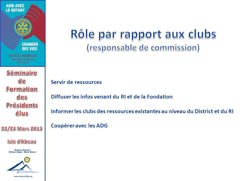 Rôle par rapport aux clubs (responsable de commission)