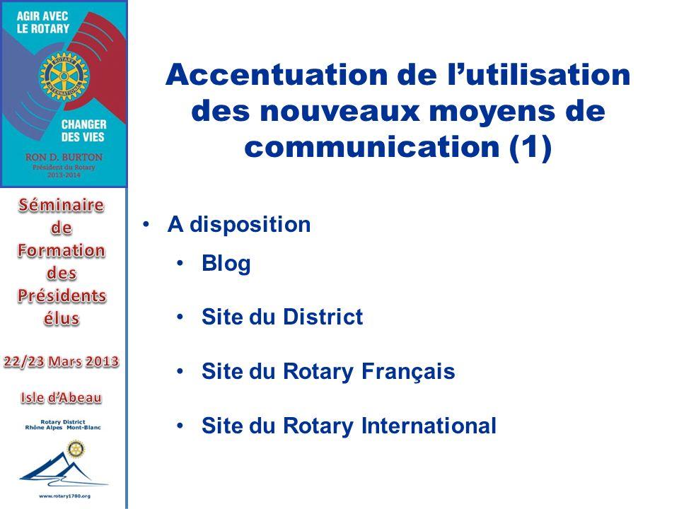 Accentuation de l'utilisation des nouveaux moyens de communication (1)