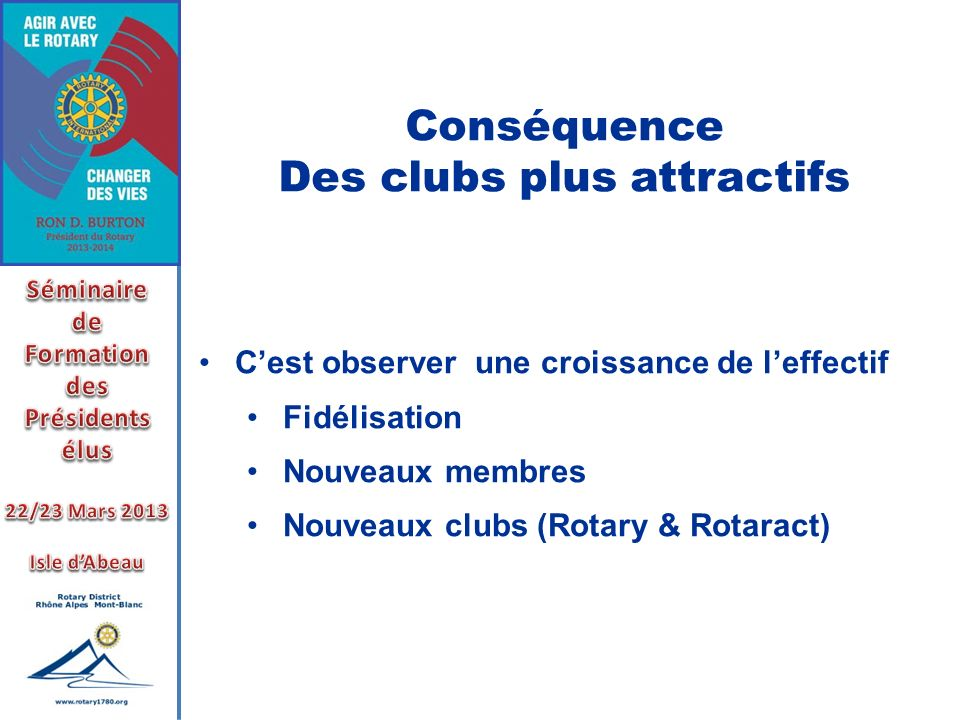 Des clubs plus attractifs