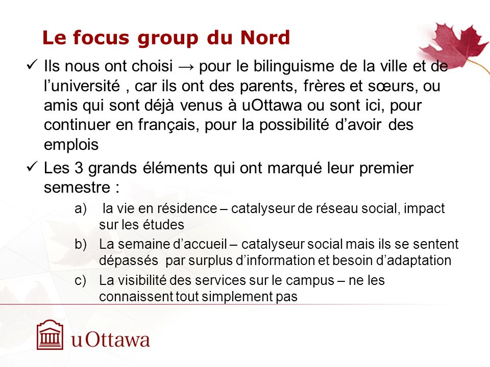 Le focus group du Nord
