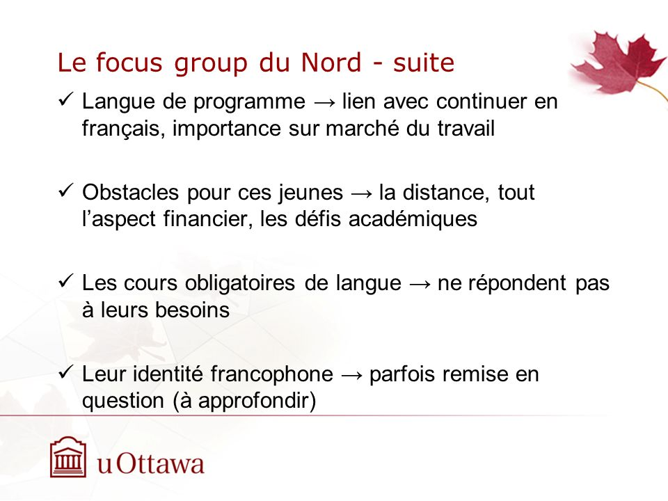 Le focus group du Nord - suite