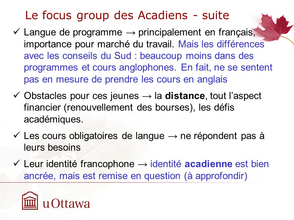 Le focus group des Acadiens - suite