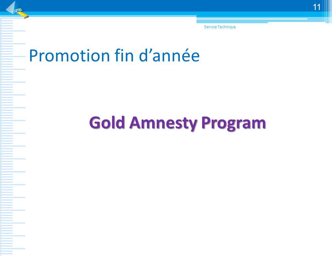 Service Technique Promotion fin d'année Gold Amnesty Program