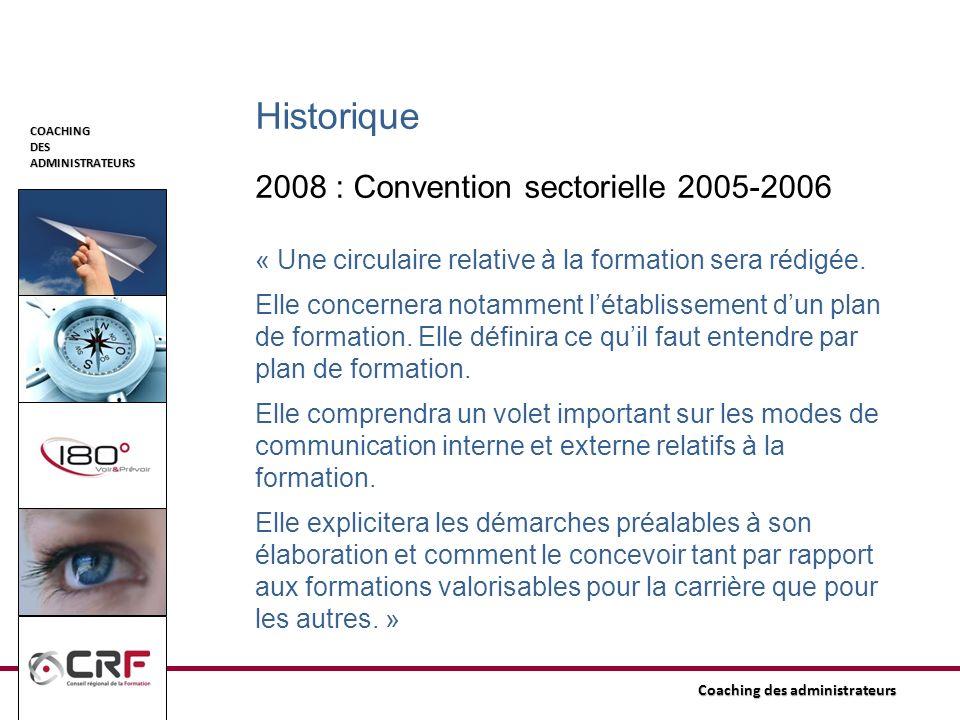 Historique 2008 : Convention sectorielle 2005-2006