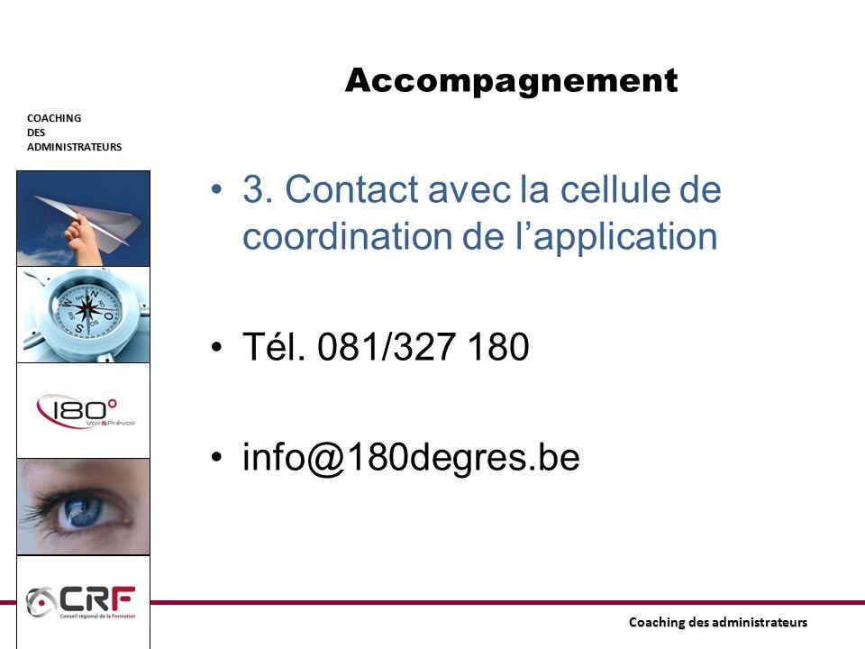 3. Contact avec la cellule de coordination de l'application