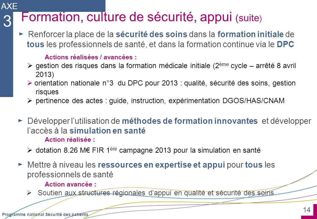 3 Formation, culture de sécurité, appui (suite) AXE