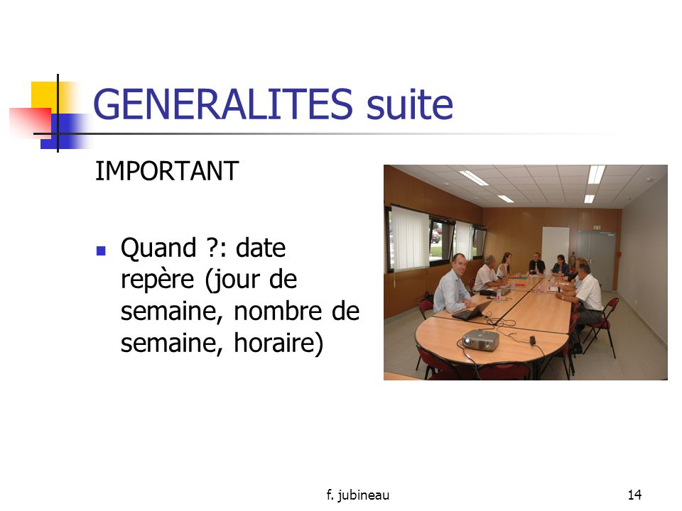 GENERALITES suite IMPORTANT