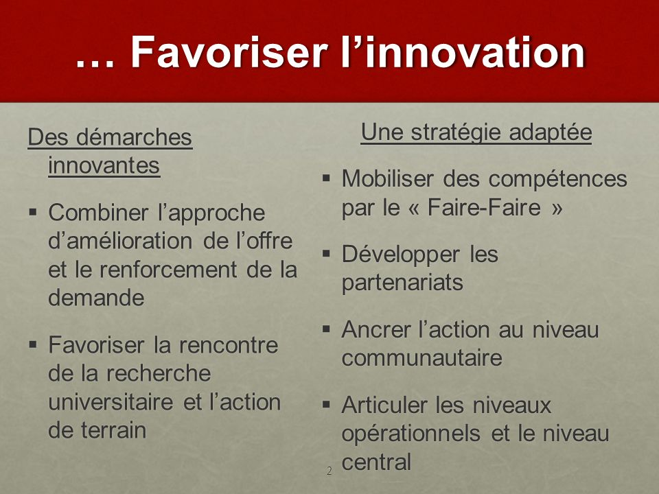 … Favoriser l'innovation