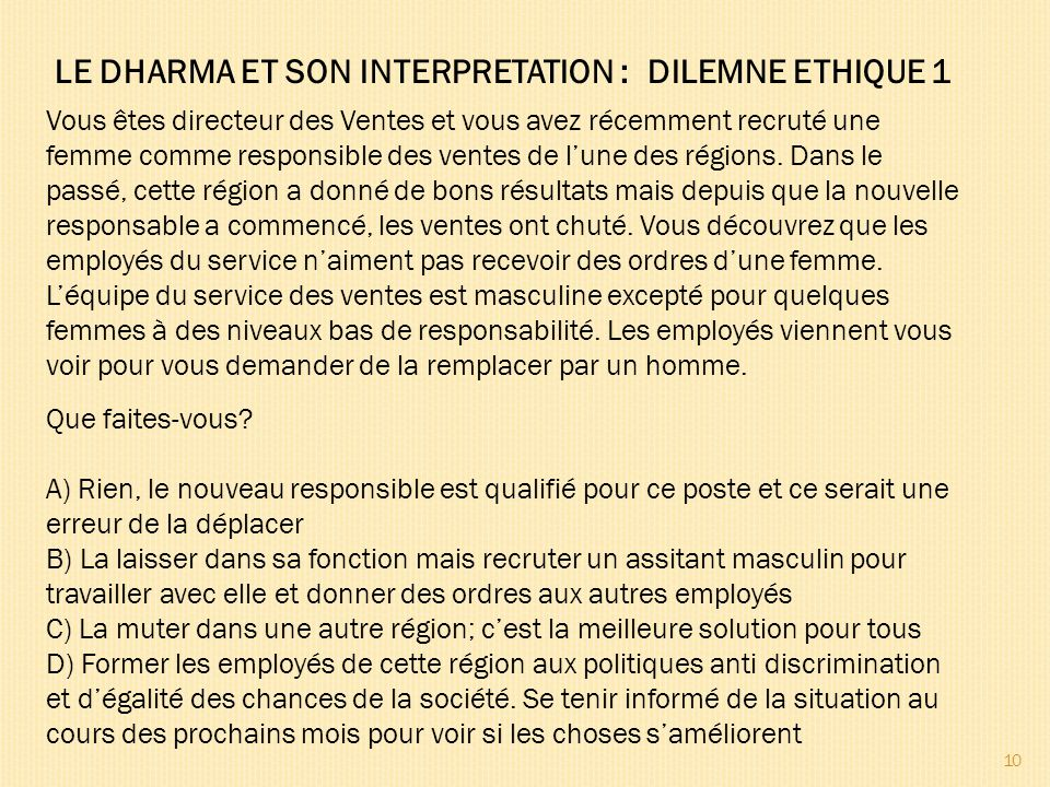 LE DHARMA ET SON INTERPRETATION : DILEMNE ETHIQUE 1