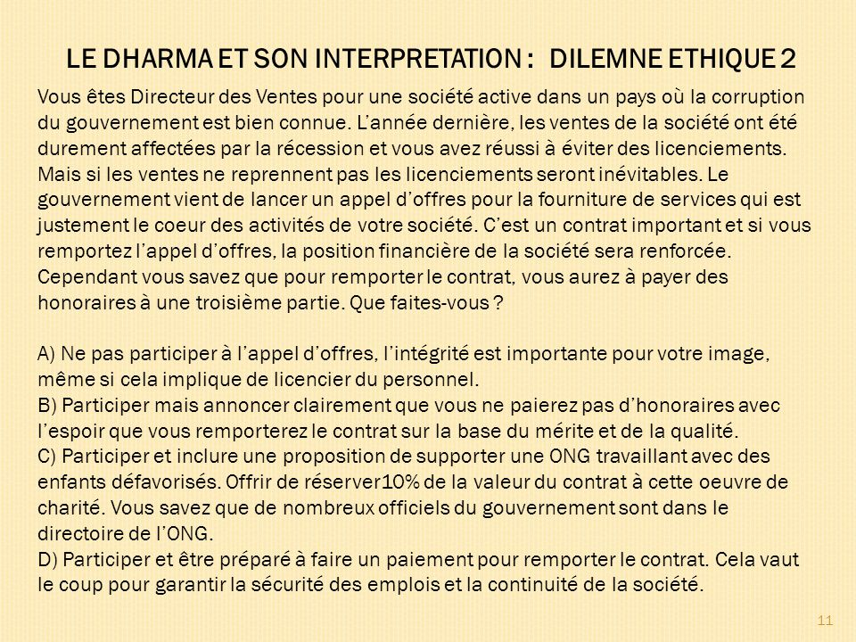 LE DHARMA ET SON INTERPRETATION : DILEMNE ETHIQUE 2