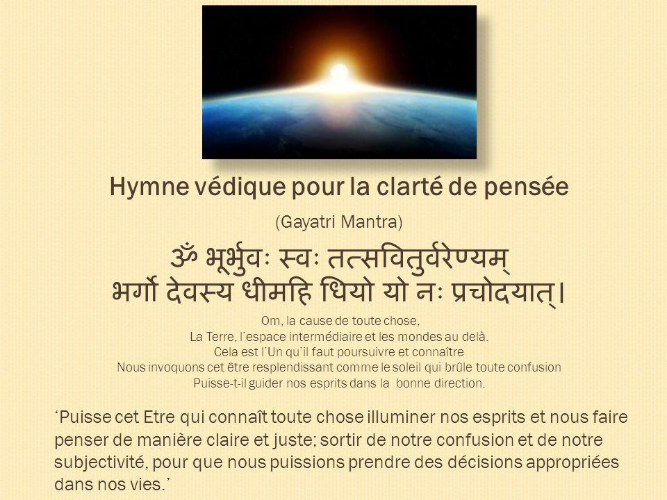 Hymne védique pour la clarté de pensée