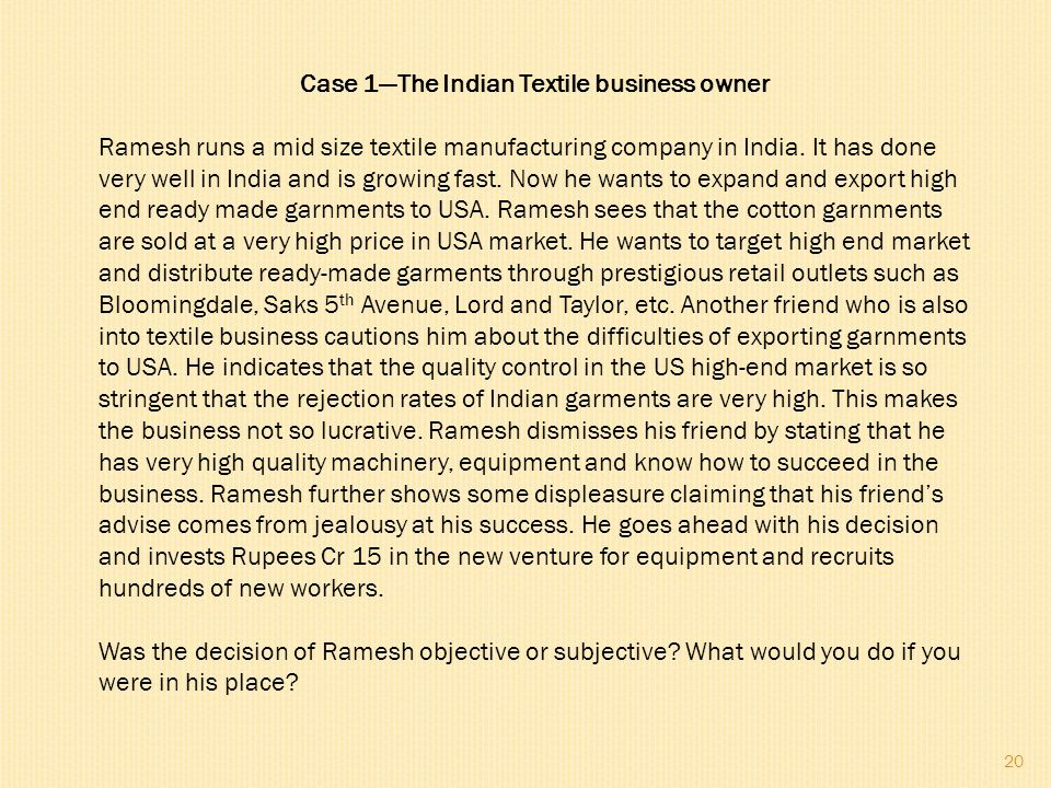 Case 1—The Indian Textile business owner