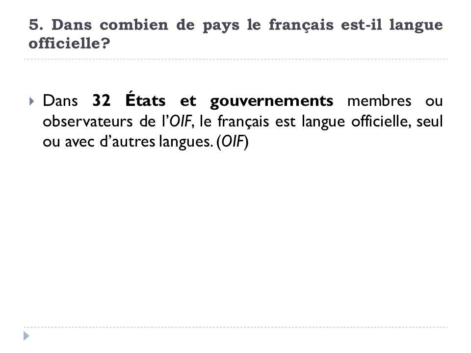 5. Dans combien de pays le français est-il langue officielle