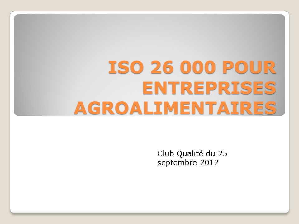 ISO POUR ENTREPRISES AGROALIMENTAIRES