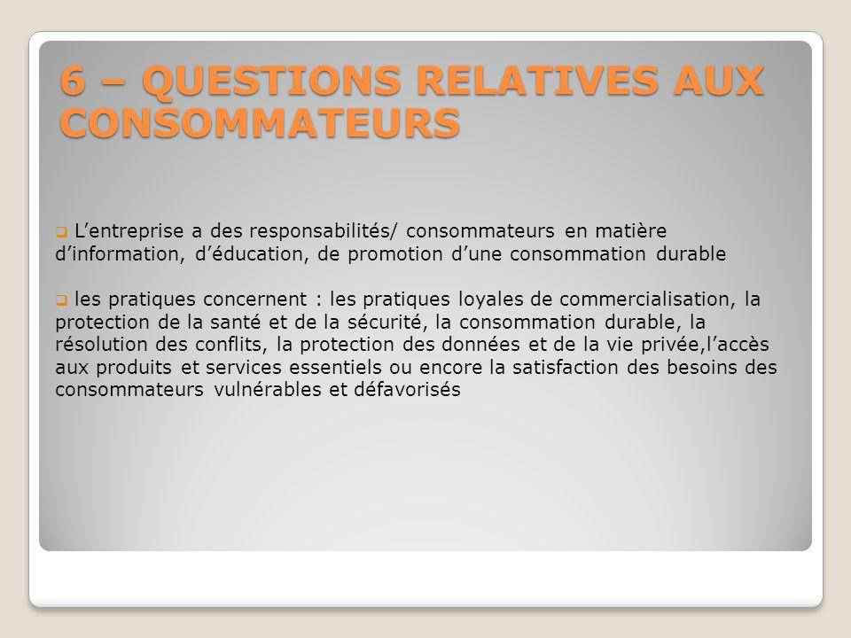 6 – QUESTIONS RELATIVES AUX CONSOMMATEURS