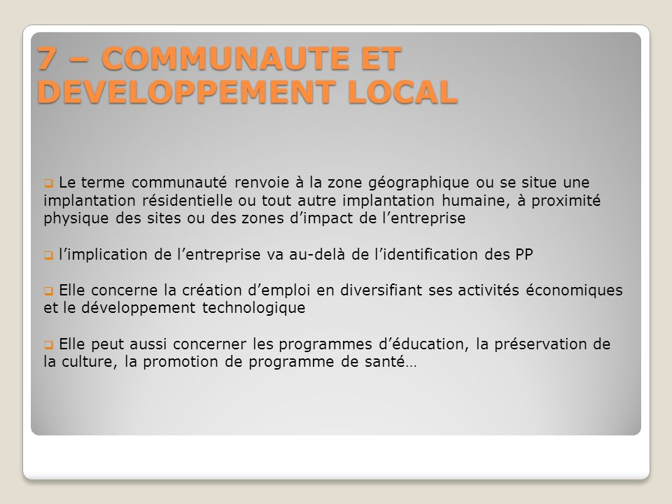 7 – COMMUNAUTE ET DEVELOPPEMENT LOCAL