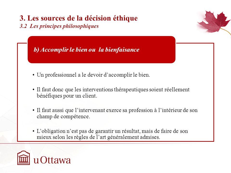 3. Les sources de la décision éthique 3.2 Les principes philosophiques