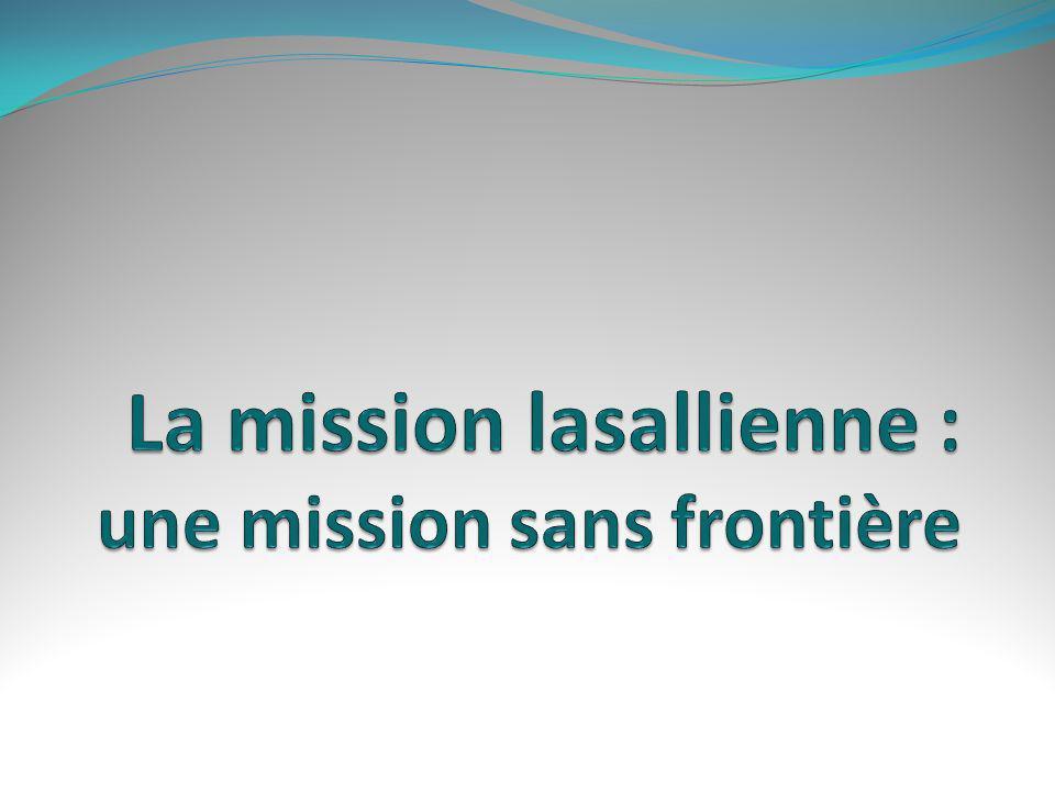 La mission lasallienne : une mission sans frontière