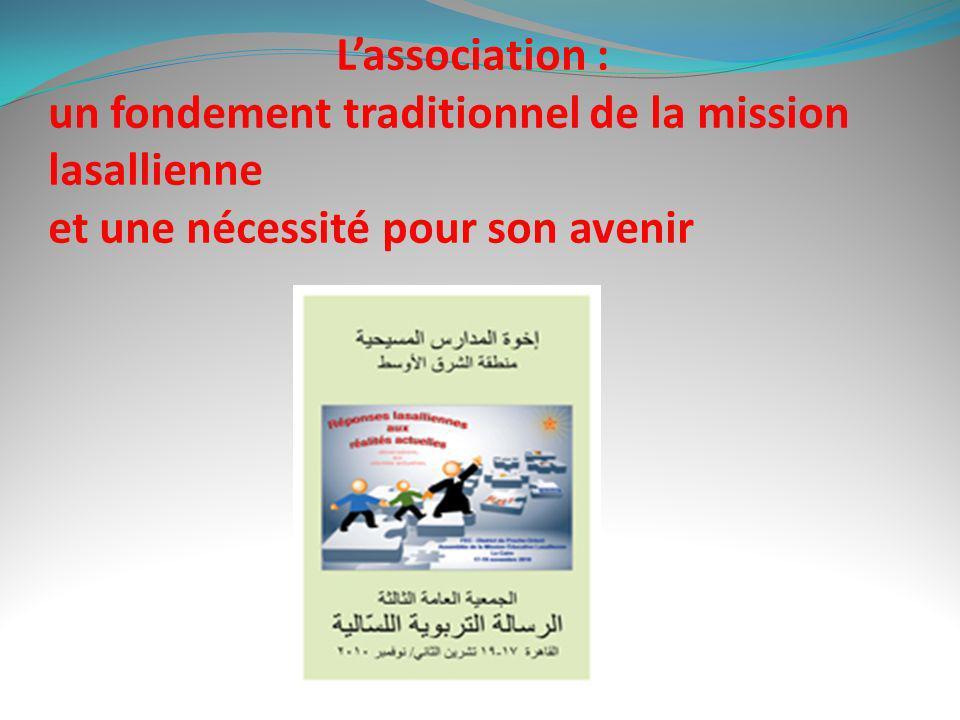 L'association : un fondement traditionnel de la mission lasallienne et une nécessité pour son avenir