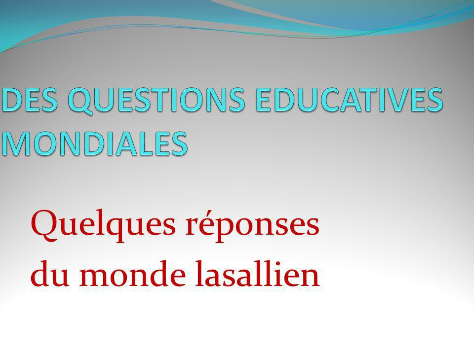 DES QUESTIONS EDUCATIVES MONDIALES