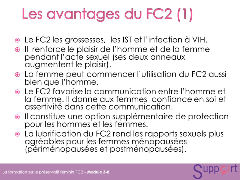 Les avantages du FC2 (1) Le FC2 les grossesses, les IST et l'infection à VIH.