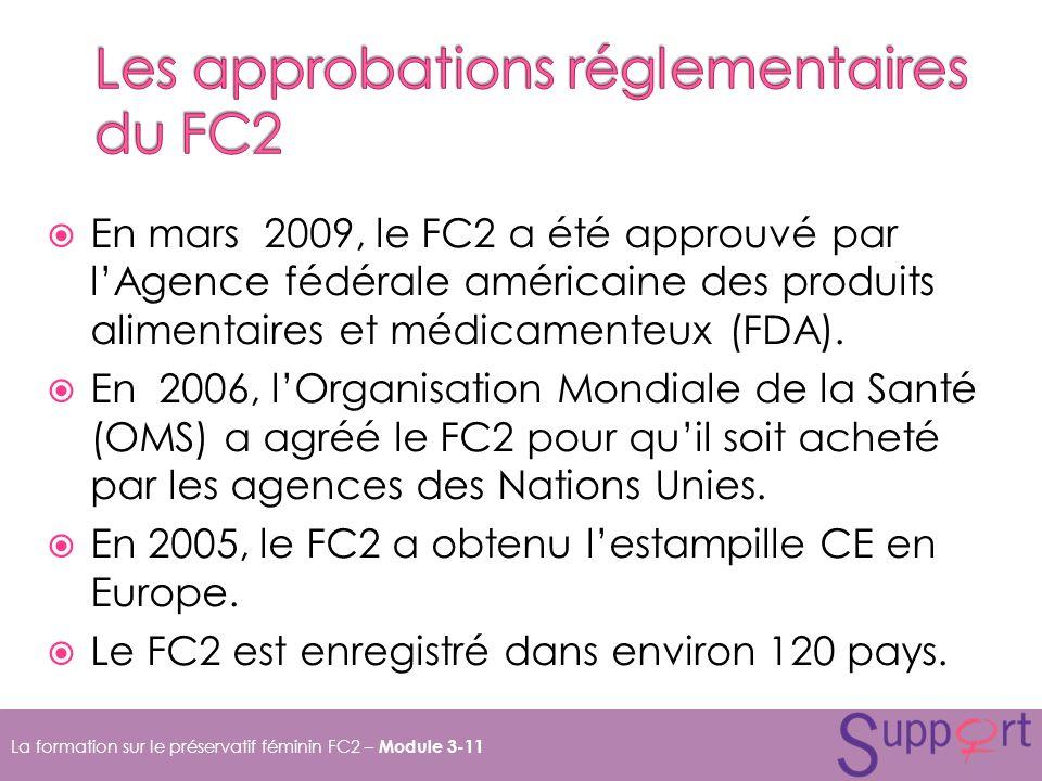 Les approbations réglementaires du FC2
