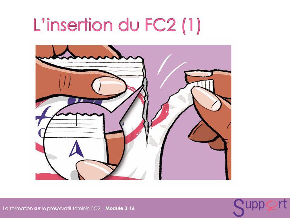L'insertion du FC2 (1) Pour ouvrir la pochette, déchirez-la de haut en bas à partir de la flèche, puis retirez le préservatif.