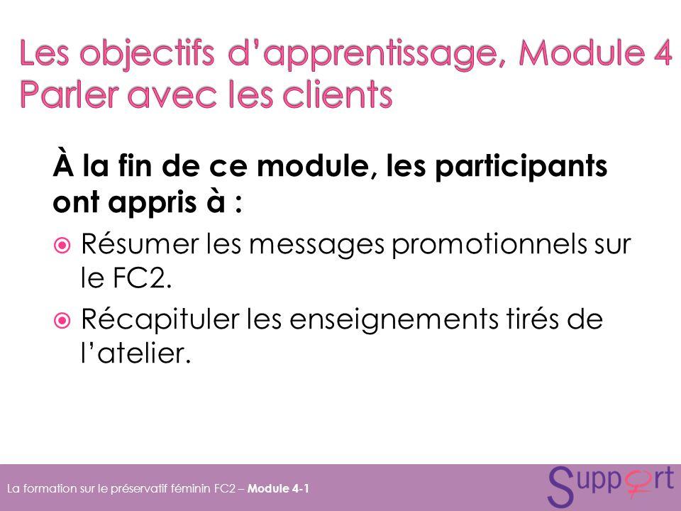 Les objectifs d'apprentissage, Module 4 Parler avec les clients