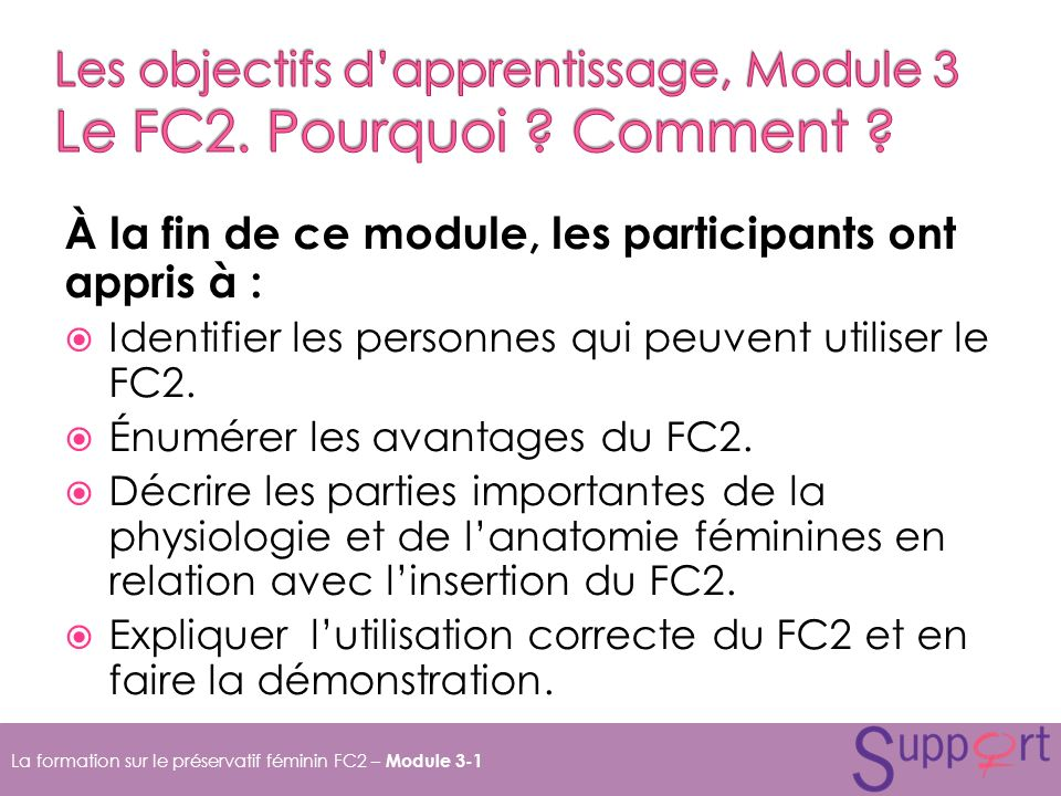 Les objectifs d'apprentissage, Module 3 Le FC2. Pourquoi Comment