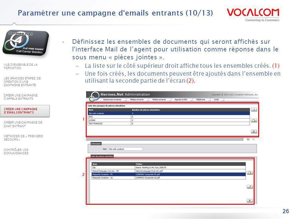 Paramétrer une campagne d'emails entrants (11/13)