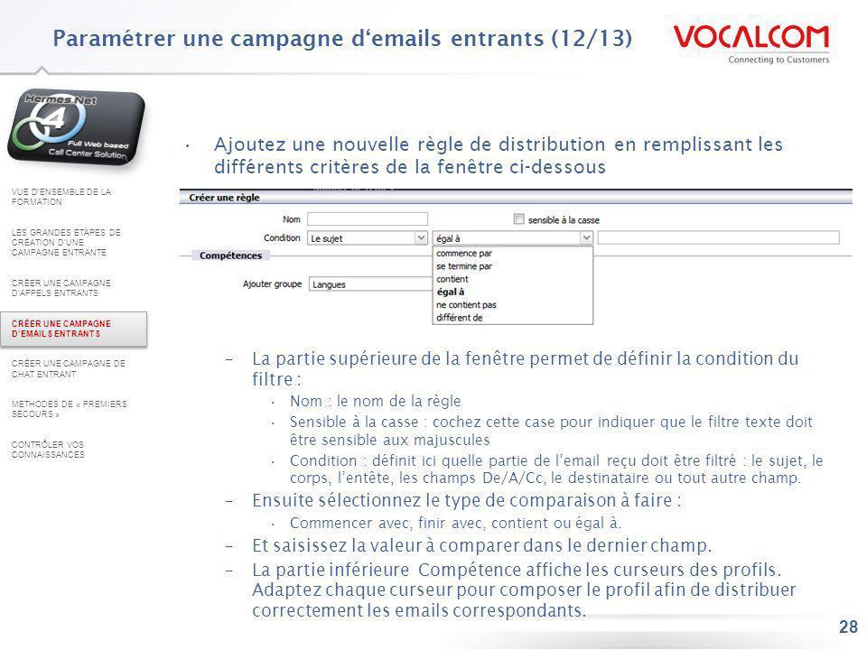 Paramétrer une campagne d'emails entrants (13/13)