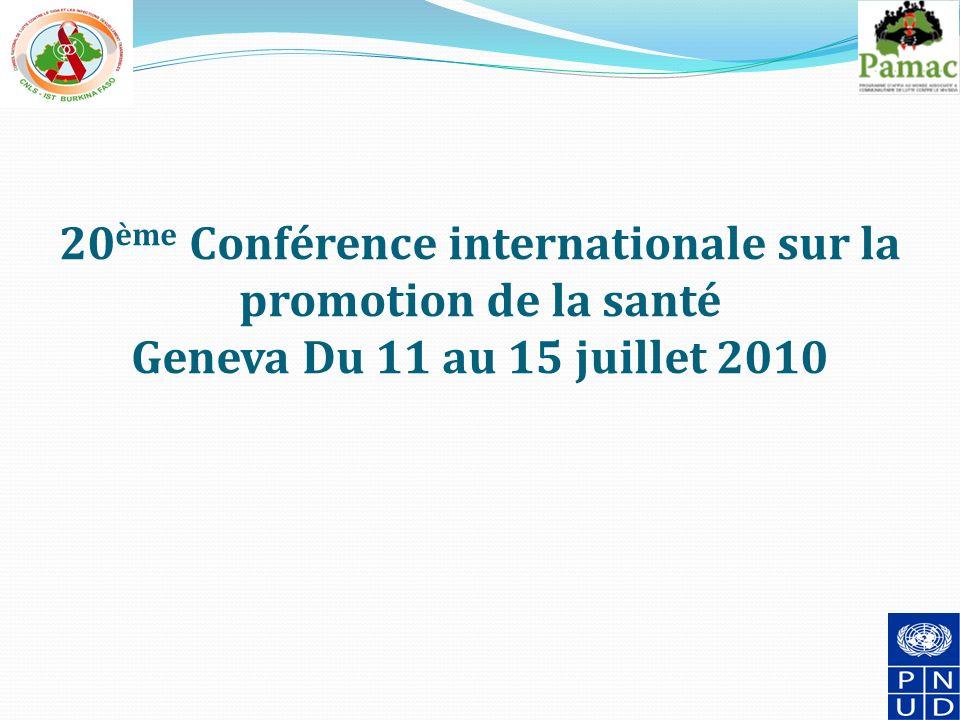 20ème Conférence internationale sur la promotion de la santé Geneva Du 11 au 15 juillet 2010