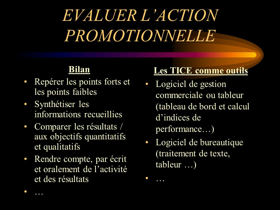 EVALUER L'ACTION PROMOTIONNELLE